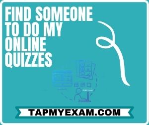 Find Someone to do My Online Quizzes