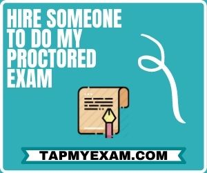 Hire Someone To Do My Proctored Exam